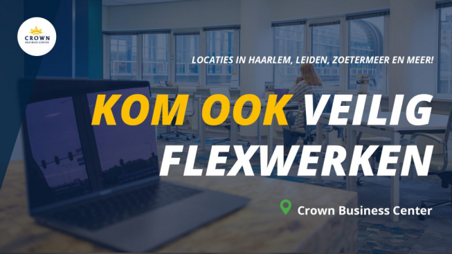 Veilig Flexwerken bij Crown Business Center