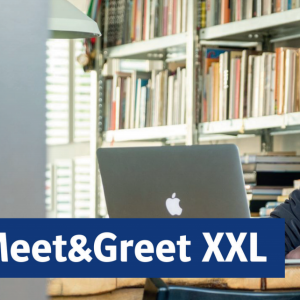 Digitale Meet&Greet XXL