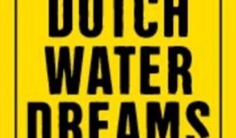Kan Dutch Water Dreams een doorstart maken?